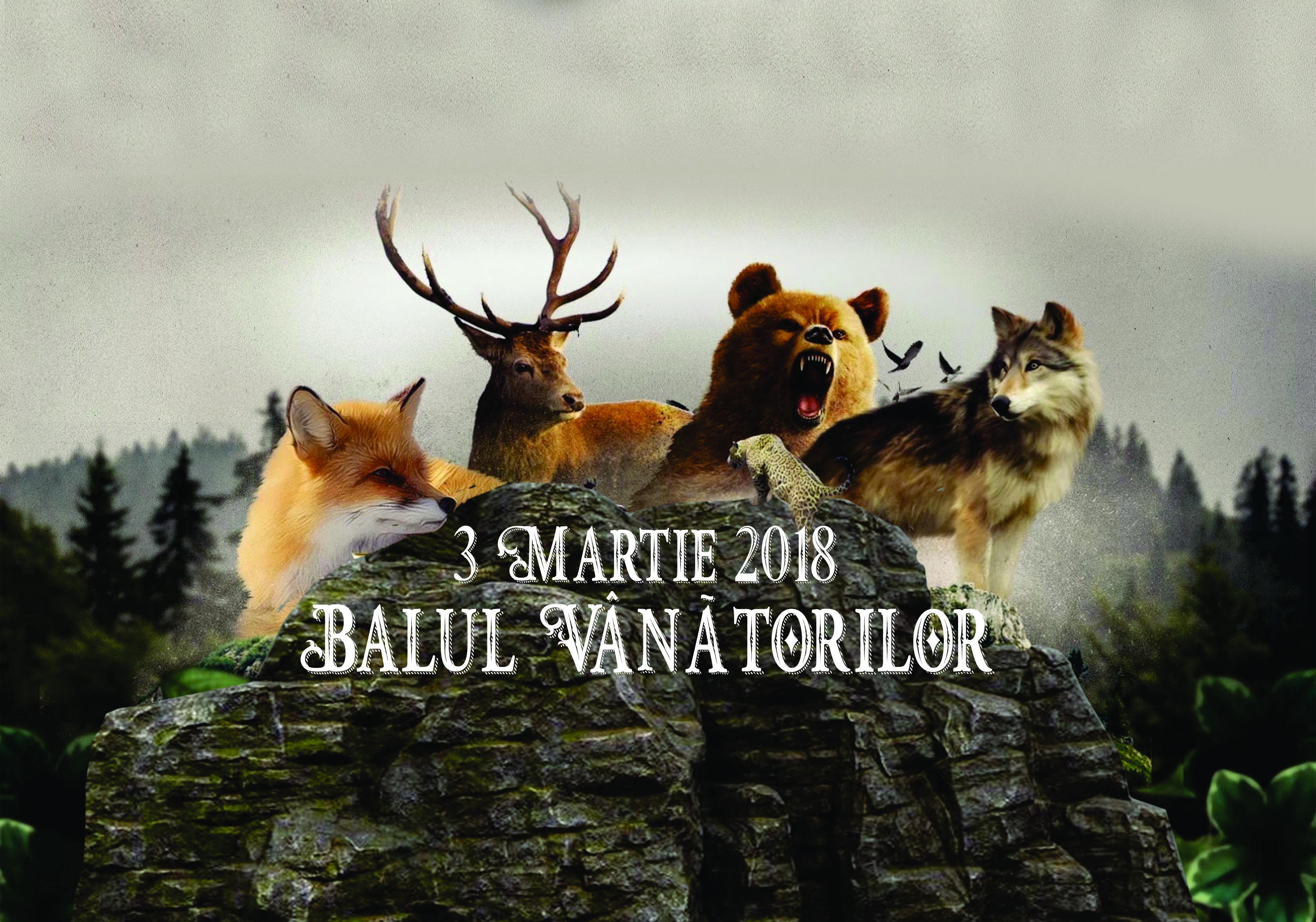 Balul Vânătorilor - 3 Martie 2018