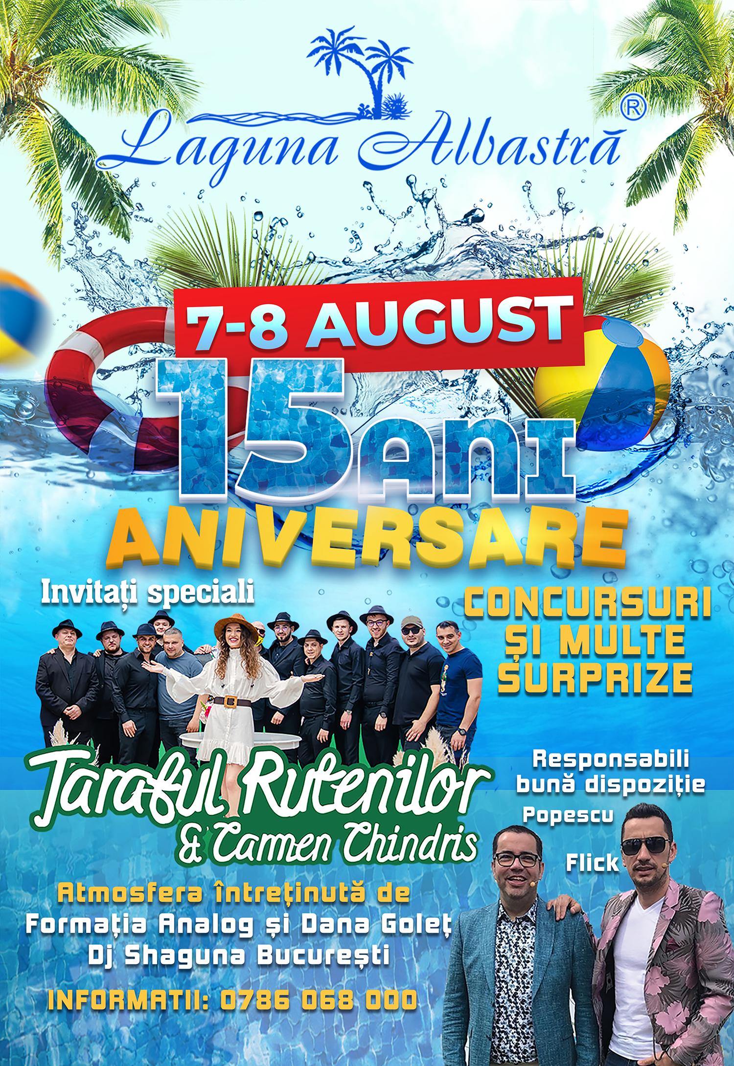 Super party 15 ani Aniversare - 7-8 August 2021